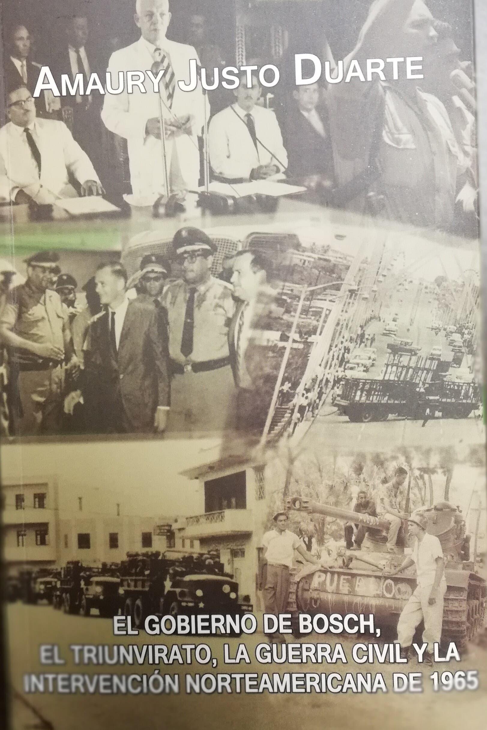 Amaury Justo pondrá en circulación libro sobre el gobierno de Bosch y la Guerra Civil del 1965