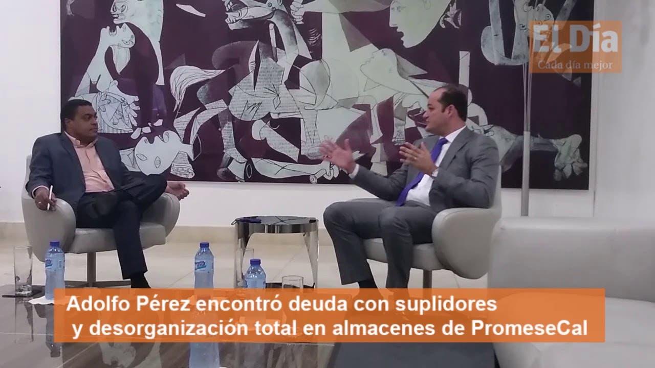 Adolfo Pérez encontró deuda con suplidores y desorganización total en almacenes de Promese/Cal