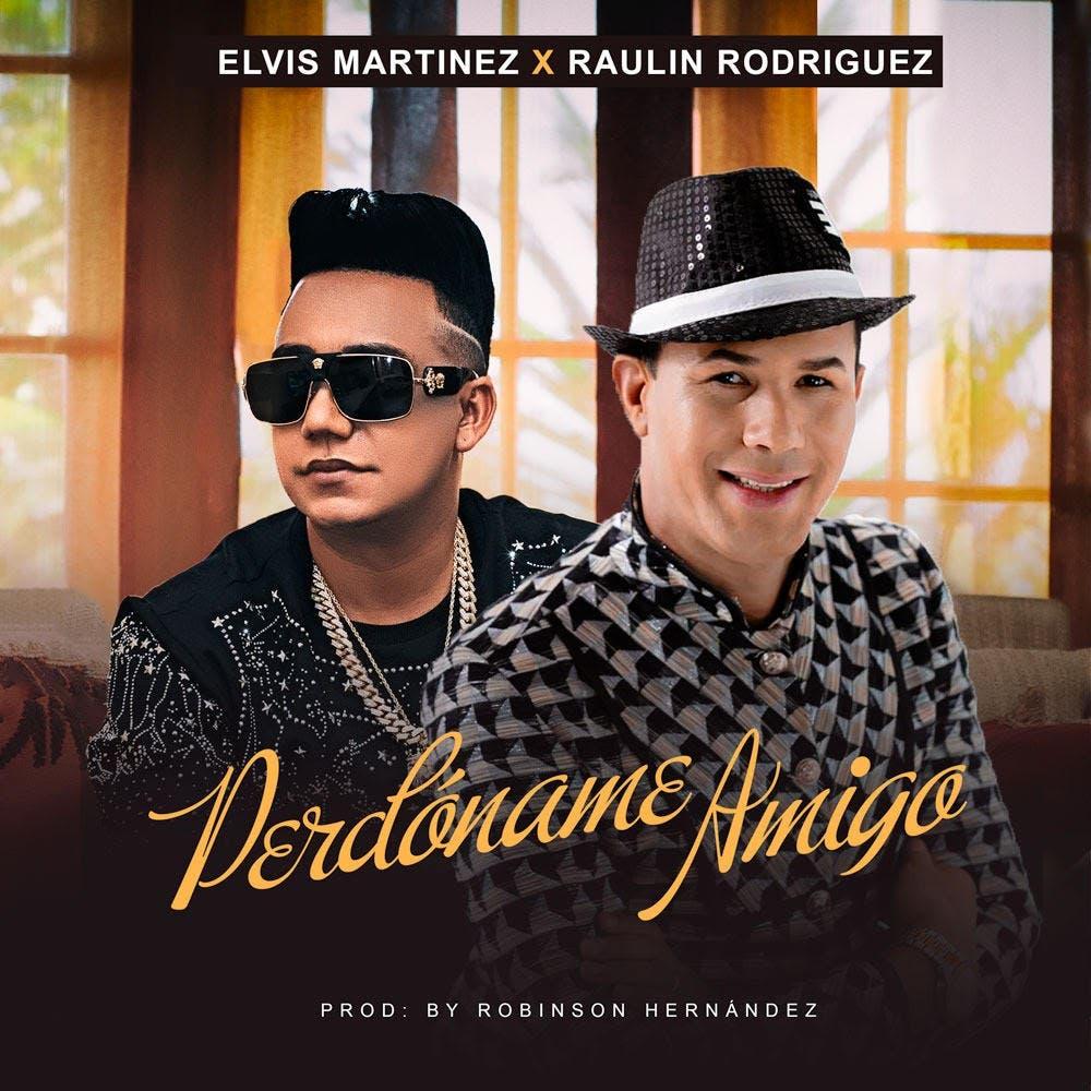 Elvis Martínez y Raulín Rodríguez unen sus talentos en canción y vídeo