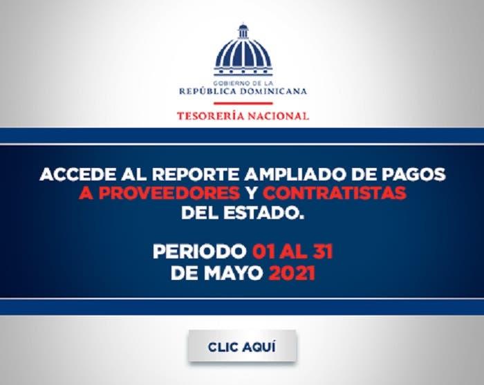 Reporte de pagos a proveedores y contratistas del Estado, mayo 2021