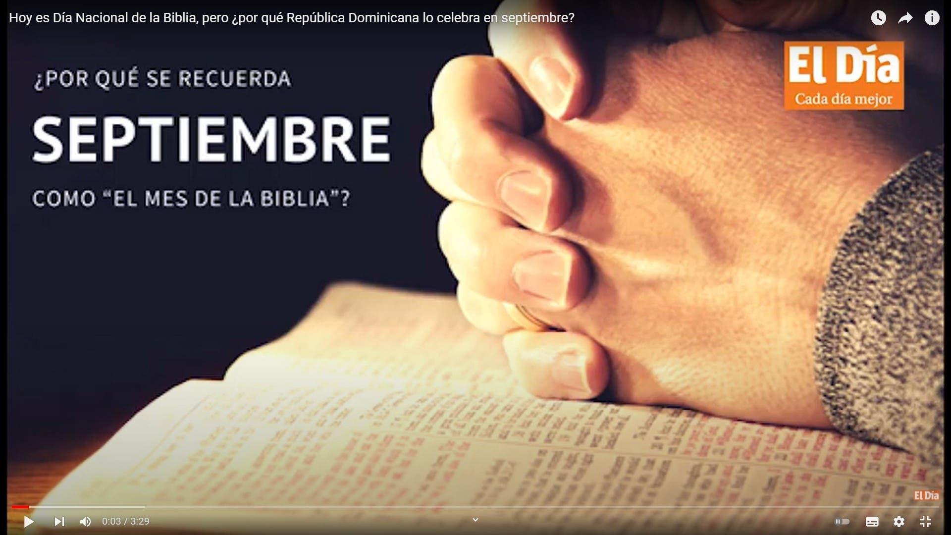 Hoy es Día Nacional de la Biblia, pero ¿por qué República Dominicana lo celebra en septiembre?